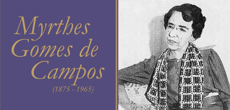 Myrthes Gomes de Campos concluiu o bacharelado em Direito em 1898, apesar das fortes discriminações contra a mulher, se tornando, depois, a primeira advogada do Brasil.